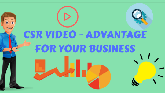 CSR VIDEO – ADVANTAGE FOR YOUR BUSINESS