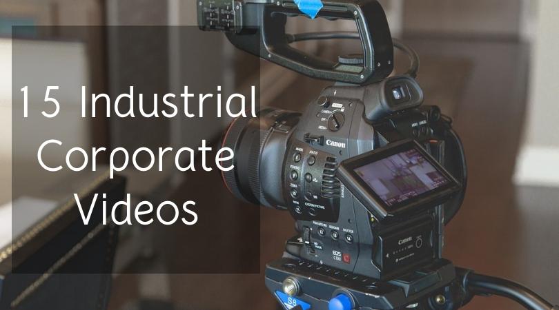15 Industrial Corporate Videos