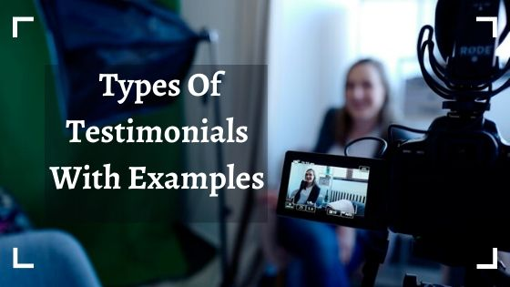 Types Of Testimonials With Examples
